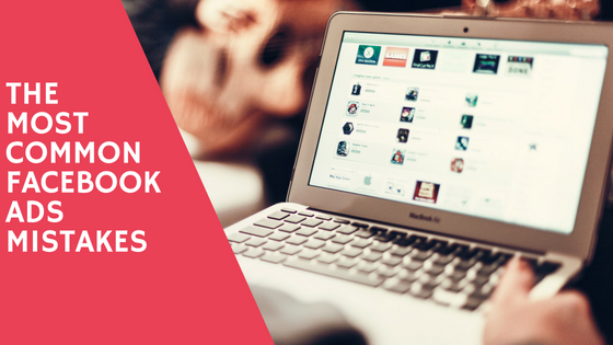 Common Facebook Ad Mistakes