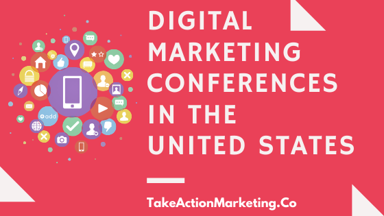 Digital Marketing Conferences in the United States