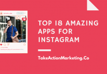18 Amazing Apps for Instagram - Take Action Marketing