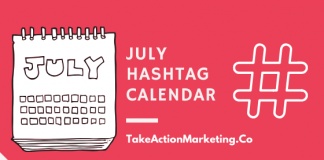 July Hashtags Holiday Calendar - Take Action Marketing